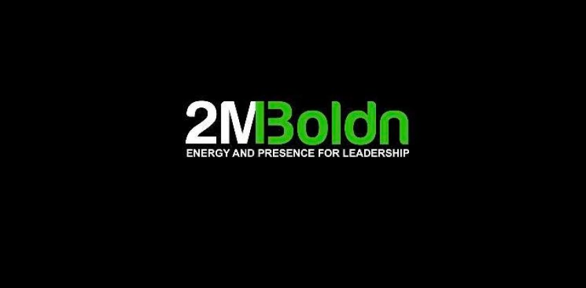 2MBoldn Introducing 2MBoldn! Leadership & Learning by Todd